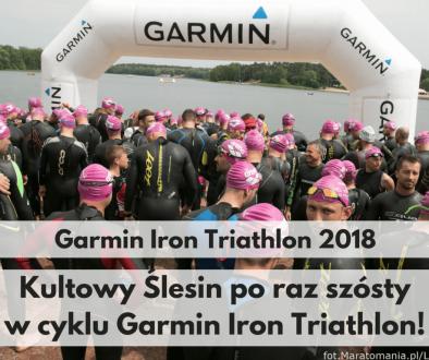 Kultowy Ślesin po raz szósty w cyklu Garmin Iron Triathlon!