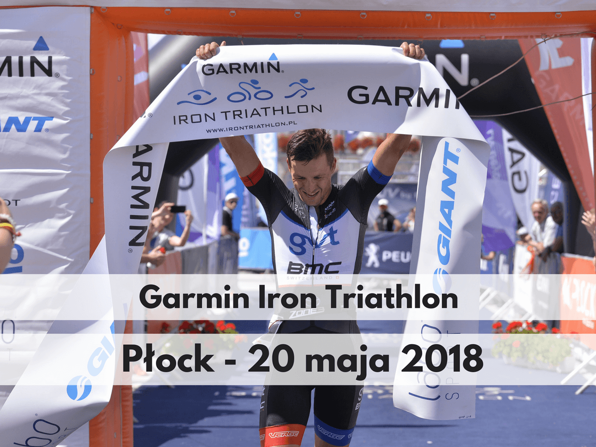 Garmin Iron Triathlon Płock